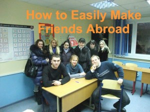 How to Easily Make Friends Abroad